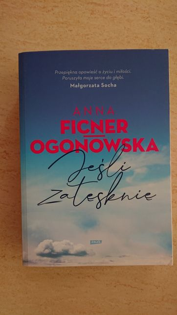 Jeśli zatęsknię Anna Ficner-Ogonowska