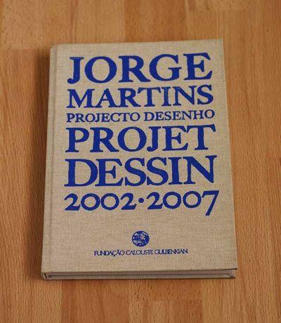 Livro / catálogo da Exposição Jorge Martins Projet Dessin, 2002-07