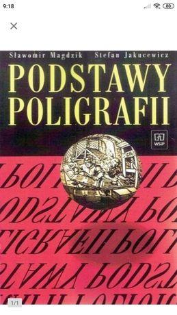 Książka Podstawy poligrafii - Magdzik Jakucewicz