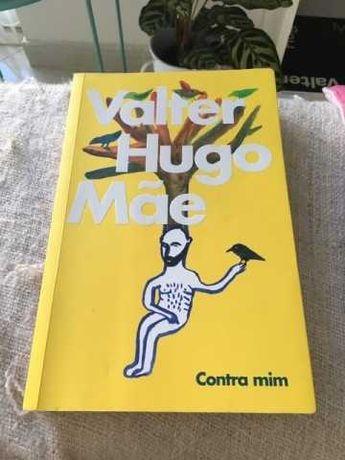 Contra Mim - Valter Hugo Mãe