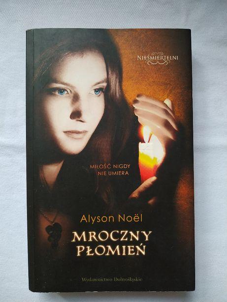 Mroczny płomień - Alyson Noel
