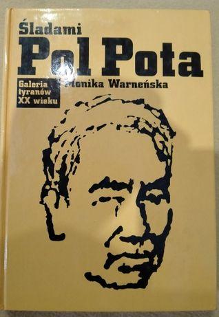 Śladami Pol Pota - Monika Warneńska
