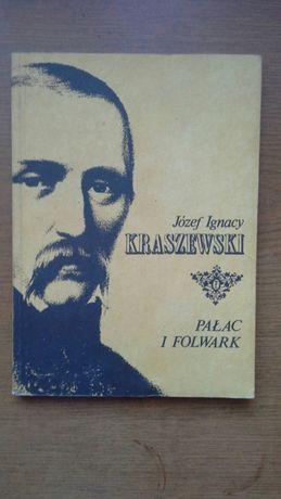 Pałac i folwark - Józef Ignacy Kraszewski
