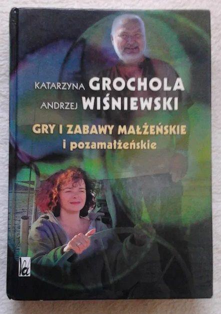 Gry i zabawy małżeńskie i pozamałżeńskie Katarzyna Grochola Kraków - image 1