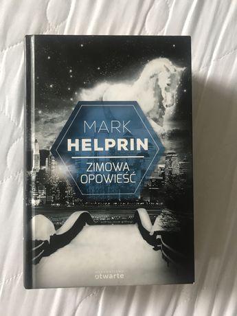 """Mark Helprin """"Zimowa Opowieść"""""""