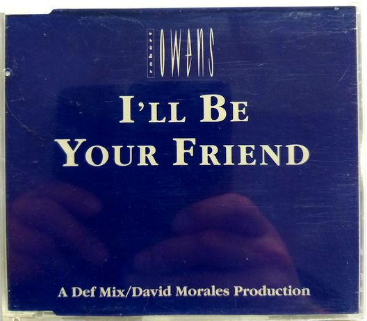 CDs Robert Owens I'll Be Your Friend 1991r