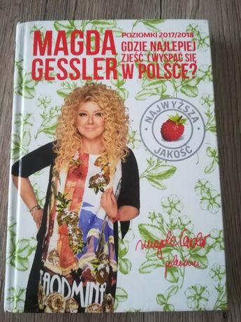 Książka Magda Gessler poleca gdzie najlepiej zjeść i wyspać się