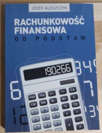 Rachunkowość finansowa od podstaw Józef Aleszczyk