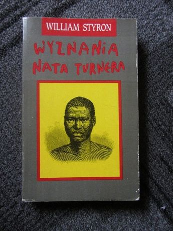 Wyznania Nata Turnera Styron