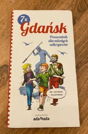 Gdańsk. Przewodnik dla młodych odkrywców.