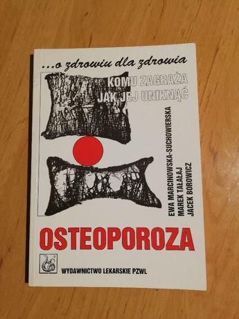 Osteoporoza komu zagraża jak jej uniknąć