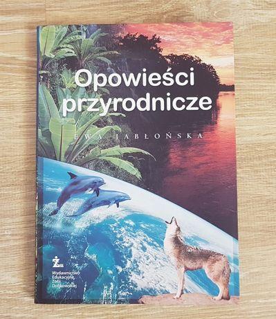 """,,Opowieści przyrodnicze"""" Ewa Jabłońska"""