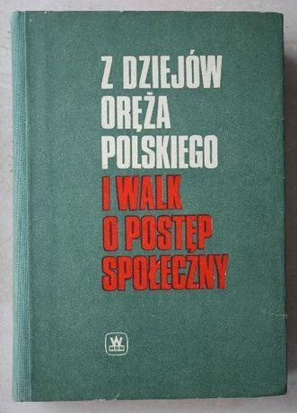 Z dziejów oręża polskiego i walk o postęp społeczny, MON