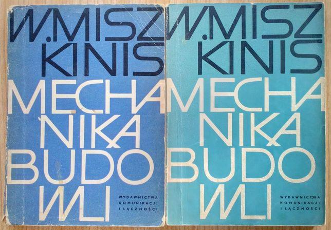 Mechanika budowli W. Miszkinis tom. 1 i 2 książka technikum drogowe