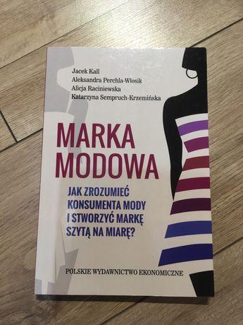 Marka modowa. Jak zrozumiec konsumenta mody i stworzyc marke Książka