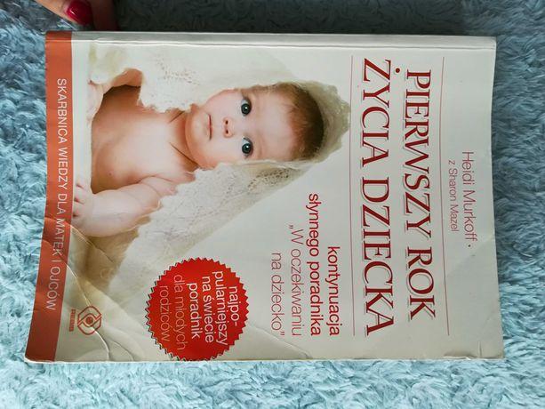 Książka-poradnik pierwszy rok życia dziecka H. Murkoff