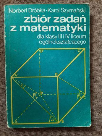 Matematyka zbiór zadań, matura. Dróbka , Szymański