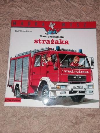 Książka Mam przyjaciela strażaka