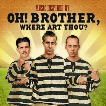"""Music Inspired By """"Oh! Brother, Where Are You?"""" (2 CD)"""