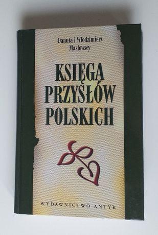 Księga Przysłów Polskich Danuta i Włodzimierz Masłowscy
