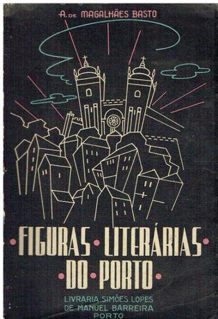7331 Figuras Literárias do Porto de A. de Magalhães Basto