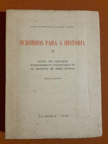 Bissaya Barreto: Estabelecimentos de Assistência na Beira Litoral 1956