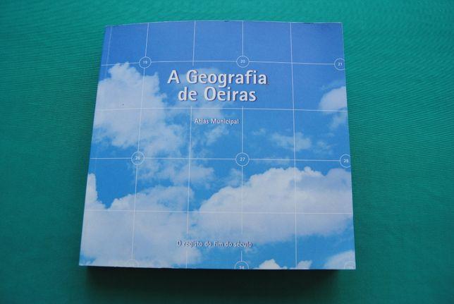 A geografia de Oeiras (Atlas Municipal)