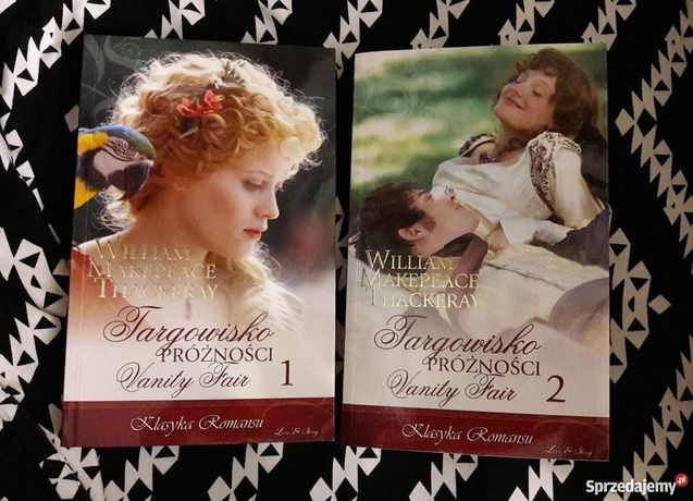 Targowisko Próżności Vanity Fair W.M. Thackeray 2 tomy tom I II romans