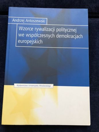 Wzorce rywalizacji politycznej... A. Antoszewski