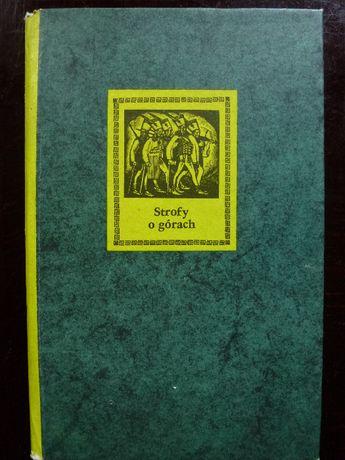 Strofy o górach - antologia , Tetmajer, Potocki, Miciński, Wyspiański