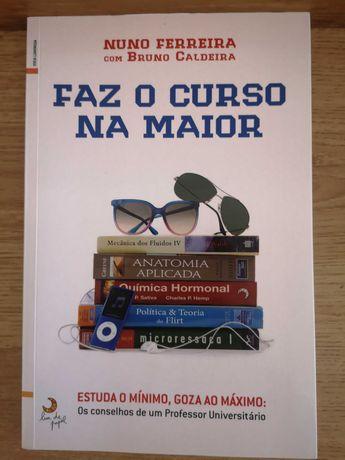 Faz o Curso na Maior,Bruno Ricardo Caldeira e Nuno Abrantes Ferreira