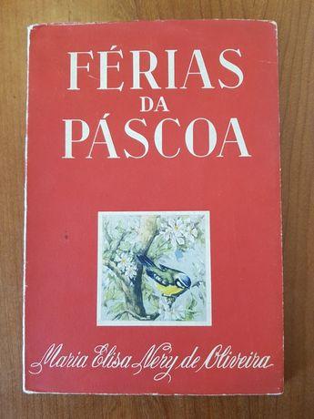 FÉRIAS DA PÁSCOA.  OLIVEIRA,  ( Maria Elisa Nery de)