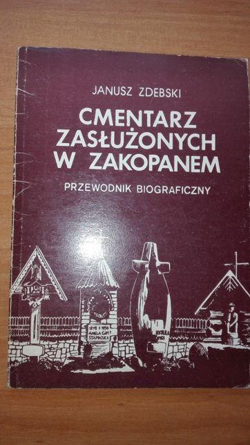 Cmentarz zasłużonych w Zakopanem przewodnik biograficzny - J. Zdebsk