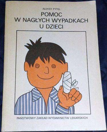 Pomoc w nagłych wypadkach u dzieci - Aleksy Pytel