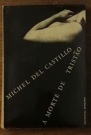 michel del castilho, a morte de tristão, editorial minerva