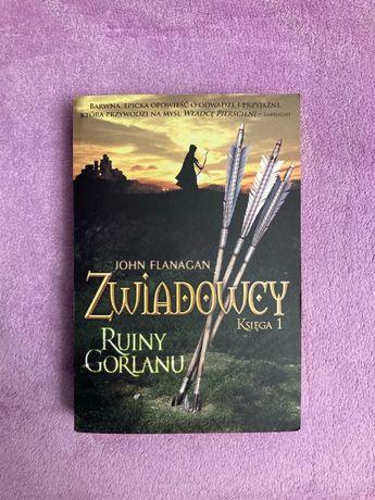 "John Flanagan - Zwiadowcy - Księga 1 ""Ruiny Gorlanu"""