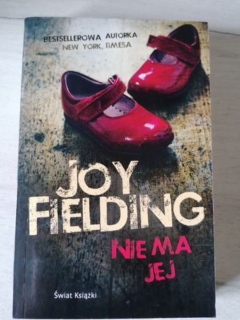 """""""Nie ma jej"""" Joy Fielding"""