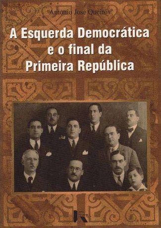 A Esquerda Democratica e o Final da Primeira Republica