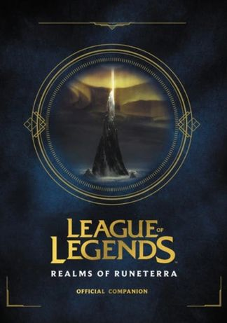 Książka League of Legends Realms of Runeterra l PO ANGIELSKU