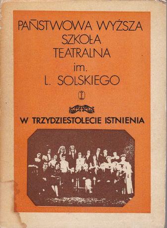 Państwowa Wyższa szkola teatralna im.L. SOLSKIEGO