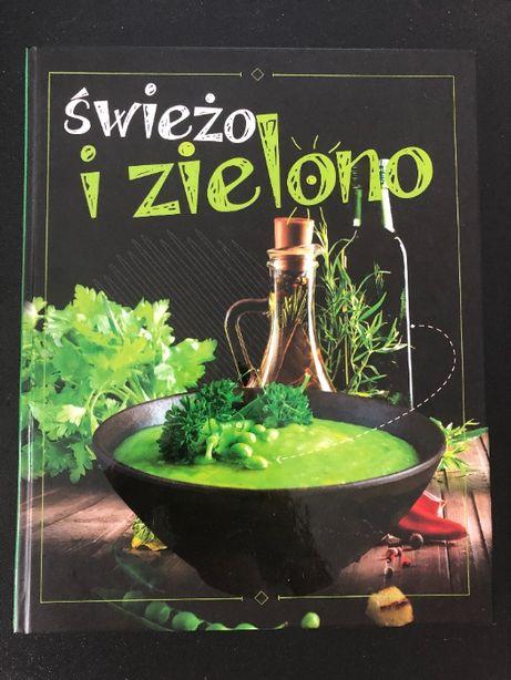 Świeżo i zielono - książka z przepisami