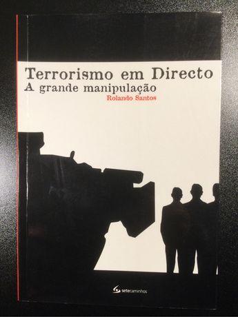 Terrorismo em Directo - A grande manipulação