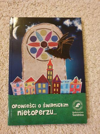 NOWA Opowieści o Świdnickim nietoperzu Nadleśnictwo Świdnica