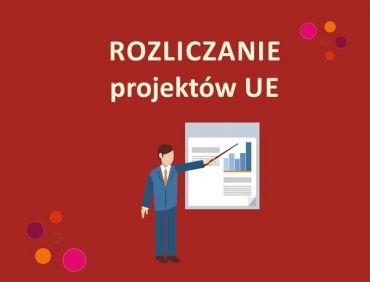 ROZLICZANIE środków UE dotacje wniosek RPO PUP POKL GRANTY i inne