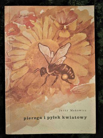 pierzga pyłek pszczoły pszczelarstwo pasieka stara miód
