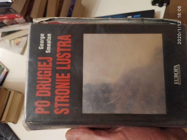 Książka, Po Drugiej Stronie Lustra, George Smeaton [ thriller psych. ]