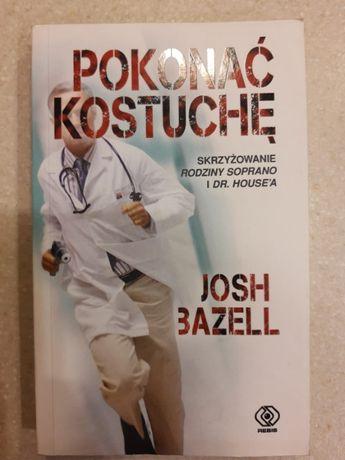 Josh Bazell - Pokonać Kostuchę