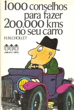 1000 conselhos para fazer 200000 km no seu carro de H. M. Chollet