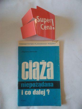 """książka """"ciąża niepożądana i co dalej?"""" Zbigniew Sternadel"""