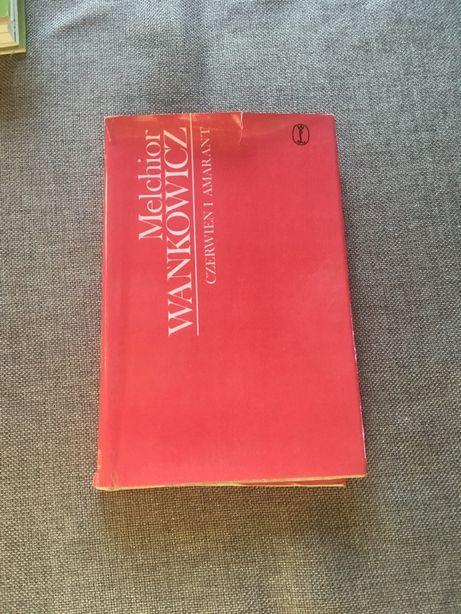 Melchior Wańkowicz Czerwień i amarant